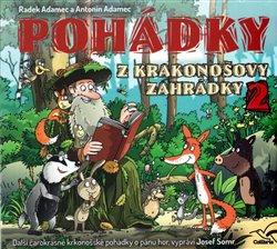Pohádky z Krakonošovy zahrádky 2, CD - Radek Adamec, Antonín Adamec
