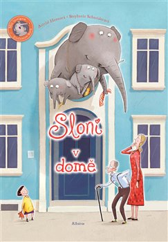 Sloni v domě - Stephanie Schneiderová