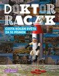 Doktor Racek - Cesta kolem světa za 31 písmen - obálka