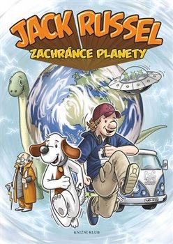 Jack Russel zachránce planety - kol.