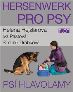 Hersenwerk pro psy - Psí hlavolamy - Helena Hejzlarová, Iva Paštová, Šimona Drábková