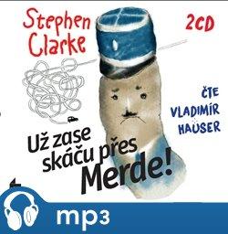 Už zase skáču přes Merde!, mp3 - Stephen Clarke