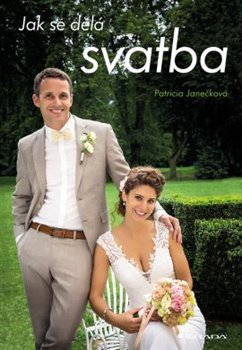 Jak se dělá svatba (Patricia Janečková)