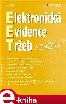 Elektronická evidence tržeb v přehledech - Jiří Dušek e-kniha