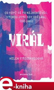 Virál - Helen FitzGeraldová e-kniha