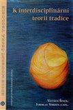 K interdisciplinární teorii tradice - obálka