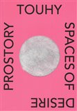 Prostory touhy / Spaces of Desire - obálka