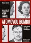 Obálka knihy Manželé, kteří ukradli atomovou bombu