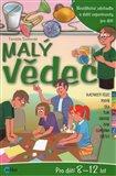 Malý vědec 4 (Neviditelné zdvihadlo a další experimenty pro děti) - obálka