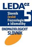 Slovník české frazeologie a idiomatiky 5 - obálka