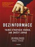 Dezinformace (Tajná strategie Ruska, jak zničit Západ) - obálka