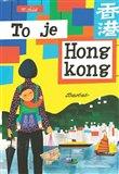 To je Hongkong - obálka