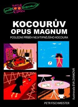 Obálka titulu Kocourův Opus Magnum