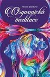 Obálka knihy Orgasmická meditace