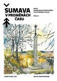 Šumava v proměnách času II. - obálka