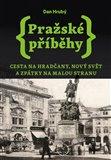 Pražské příběhy 2 (Cesta na Hradčany, Nový Svět a zpátky na Malou Stranu) - obálka