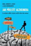 Jak přelstít Alzheimera (Co můžete udělat, abyste snížili riziko této nemoci?) - obálka