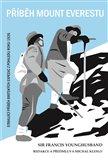 Příběh Mount Everestu (Strhující příběh britských expedic z pohledu roku 1926) - obálka