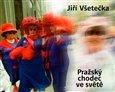 Pražský chodec ve světě - obálka