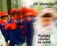 Pražský chodec ve světě