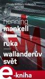 Ruka - Wallanderův svět - obálka