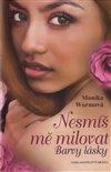 Obálka knihy Nesmíš mě milovat - Barvy lásky