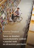 Šance na dosažení vysokoškolského vzdělání v populaci osob se zdravotním postižením - obálka