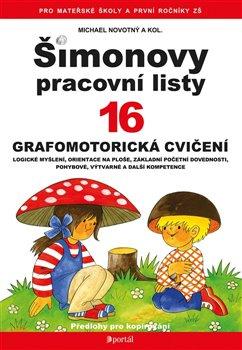 Šimonovy pracovní listy 16. Grafomotorická cvičení - Michael Novotný