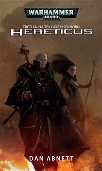 Hereticus. Warhammer 40 000 - Dan Abnett