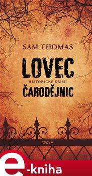 Lovec čarodějnic - Sam Thomas e-kniha