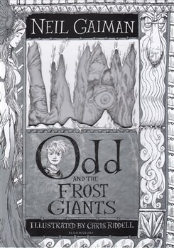 Odd and the Frost Giant - Neil Gaiman