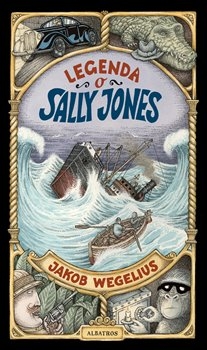 Legenda o Sally Jones - Jakob Wegelius