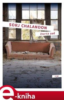 Čtvrtá zeď - Sorj Chalandon