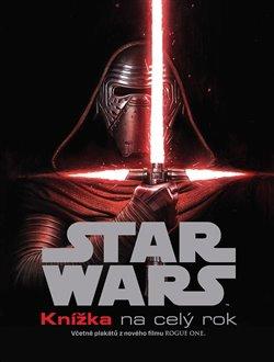 Star Wars - Knížka na celý rok. Včetně plakátů z nového filmu Rogue One