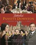 Zákulisí Panství Downton (Podrobný průvodce 1.-4. sériích) - obálka