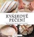 Kváskové pečení (Naučte se péct chléb a pečivo s kvásky) - obálka