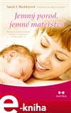 Jemný porod, jemné mateřství (Elektronická kniha) - obálka