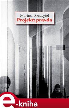 Obálka titulu Projekt: Pravda