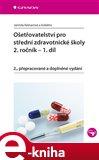 Ošetřovatelství pro střední zdravotnické školy - 2. ročník – 1. díl (2., přepracované a doplněné vydání) - obálka