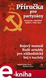 Příručka pro partyzány. Upravené a doplněné vydání z roku 1942 (Bojový manuál Rudé armády pro záškodnický boj s nacisty) - obálka