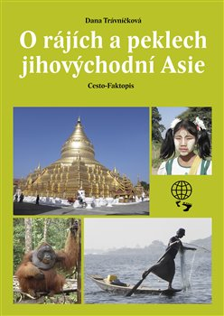 Obálka titulu O rájích a peklech Jihovýchodní Asie