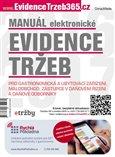Manuál elektronické evidence tržeb (Pro gastronomická a ubytovací zarízení, maloobchod, zástupce v danovém rízení a daňové odborníky) - obálka
