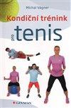 Obálka knihy Kondiční trénink pro tenis