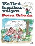 Velká kniha vtipu Petra Urbana - obálka