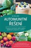 Autoimunitní řešení (Prevence a odvrácení celého spektra zánětlivých symptomů a nemocí) - obálka