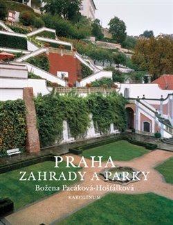 Obálka titulu Praha - zahrady a parky