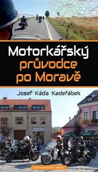 Obálka titulu Motorkářský průvodce po Moravě