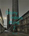 Dějiny města Plzně 2 (1788–1918) - obálka