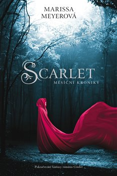 Scarlet. Měsíční kroniky 2 - Marissa Meyerová