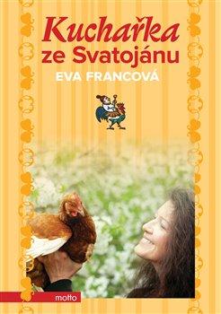Kuchařka ze Svatojánu BOX - Eva Francová
